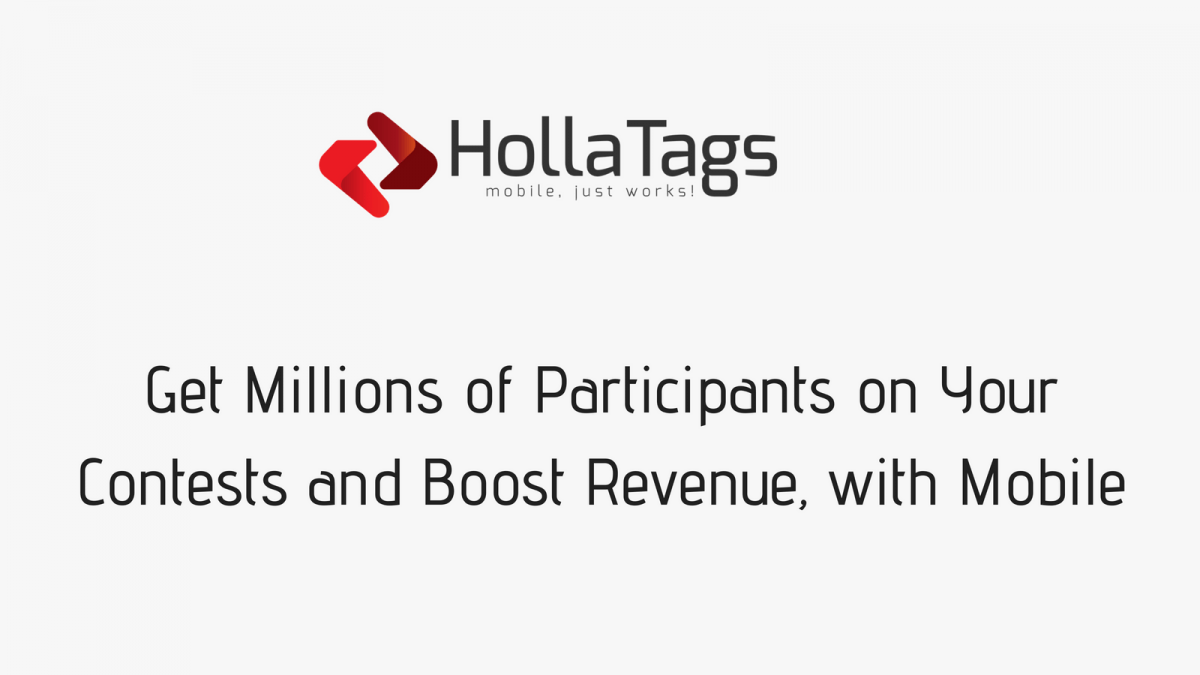 Get Millions of Participants on Your Contests and Boost Revenue, with Mobile- Banner