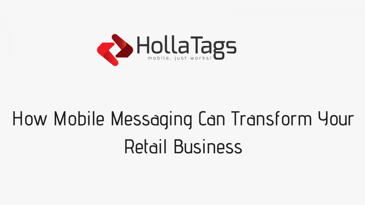 HollaTags, Blog banner- Mobile messaging retail