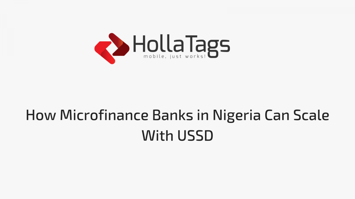 How Microfinance Banks in Nigeria Can Scale With USSD